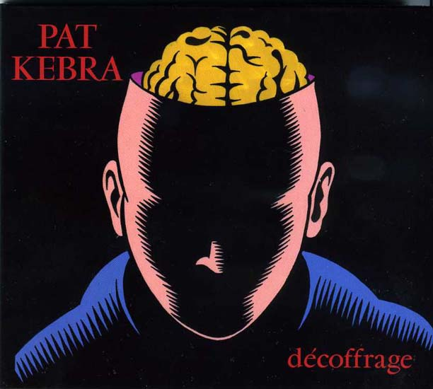Décoffrage Pat Kebra 2013