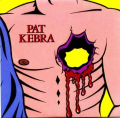 Pat Kebra Single